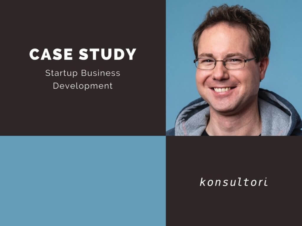 Case Studies Startup Development © konsultori