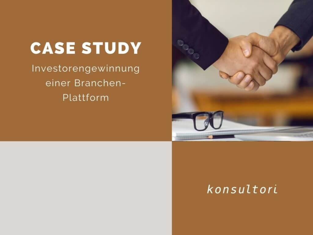 Case Studies Investorengewinnung konsultori