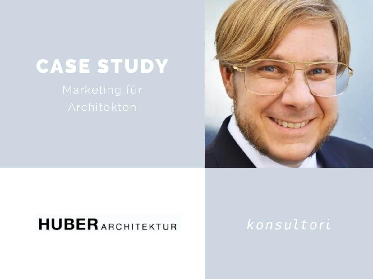 Case Studies Architekt Marketing © konsultori