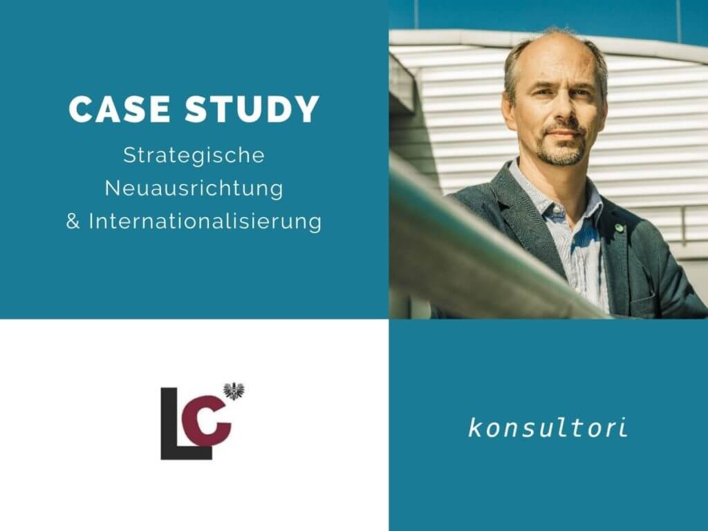 Case Studies Strategische Neuausrichtung und Internationalisierung © konsultori